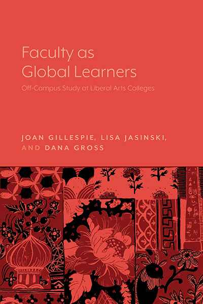 cover of Faculty as Global Learners: Off-Campus Study at Liberal Arts Colleges